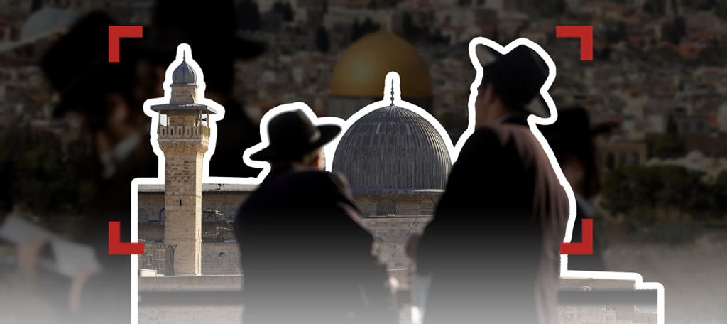 """حركات """"جبل الهيكل"""": عمل منظم بإيديولوجيات صهيونية"""